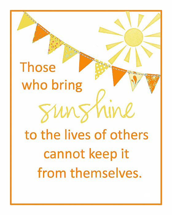 Those Who Bring Sunshine Into the