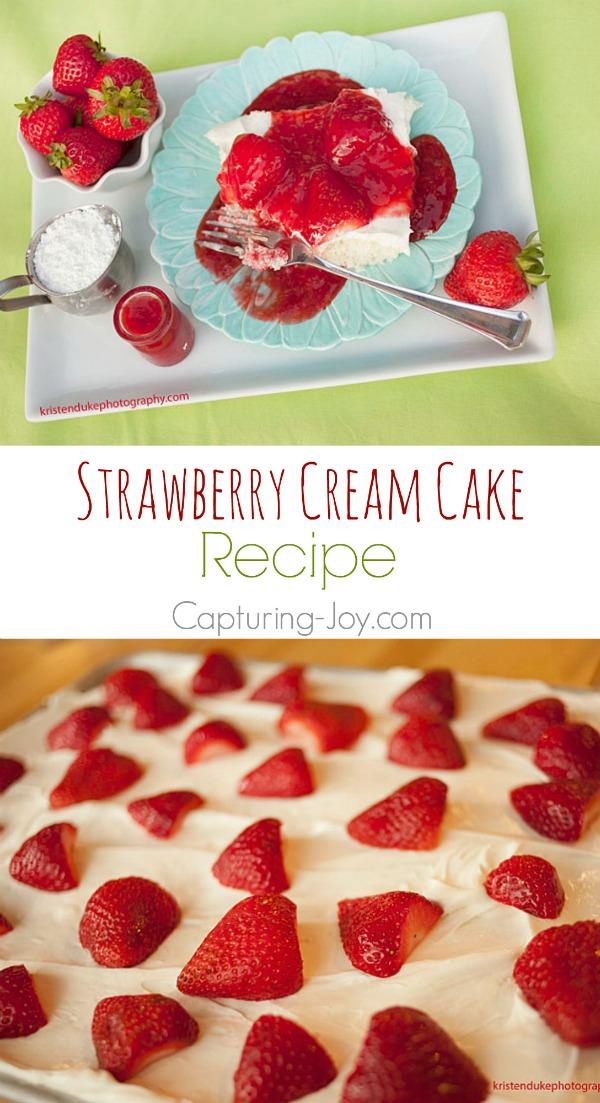 Strawberry Cream Cake Recipe!  Capturing-Joy.com
