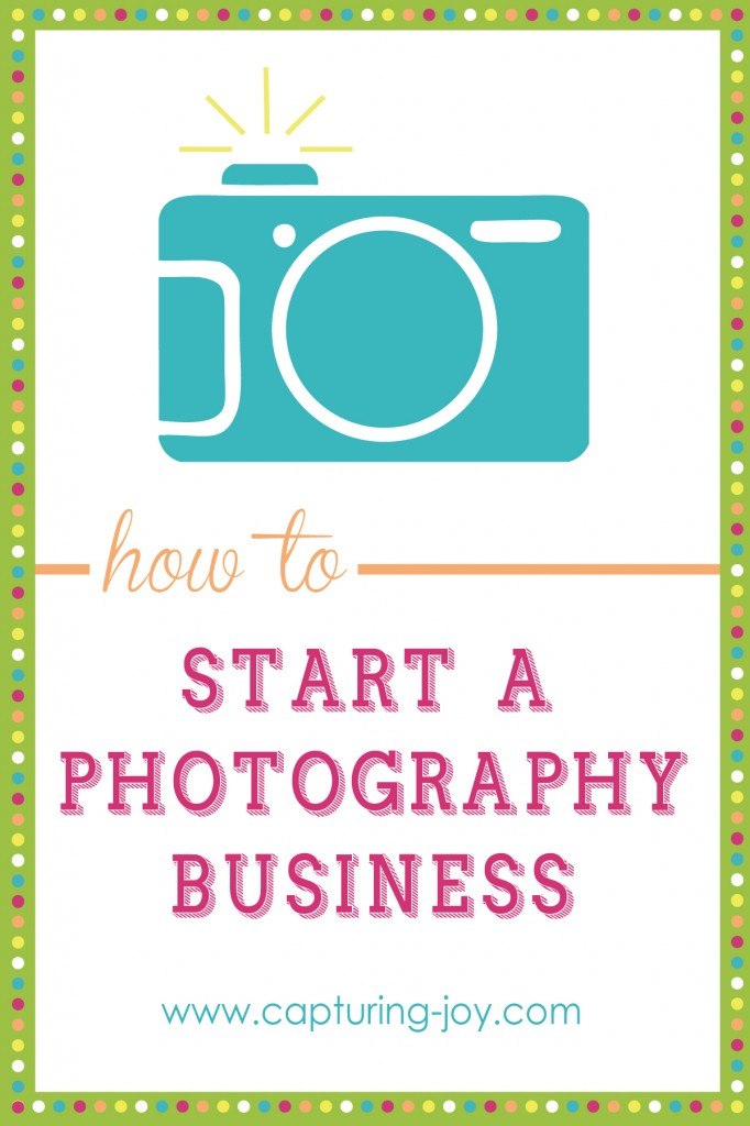 Tips on how to start a photography business for the beginner