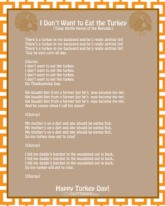 Thanksgiving turkey song i don 39 t want to eat the turkey for What do you eat on thanksgiving list