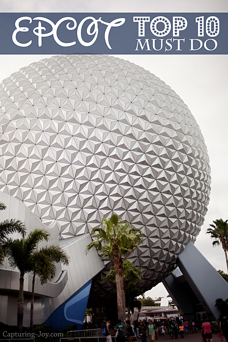 Epcot top 10 must do