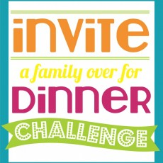 Invite-a-Family-over-for-Dinner-Challenge-937x1024