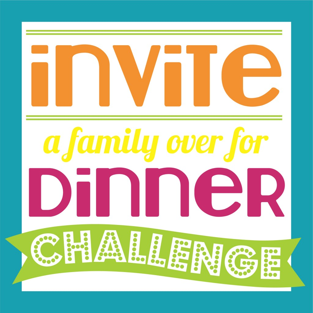 Invite a family over for Dinner Challenge-Square