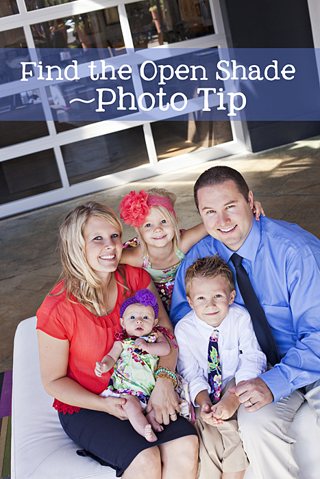 Photography tips on how to take pictures, finding open shade. #phototip #photography www.KristenDuke.com