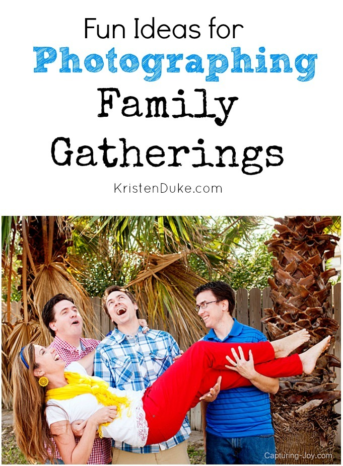 Fun Ideas for Photographing Family Gatherings