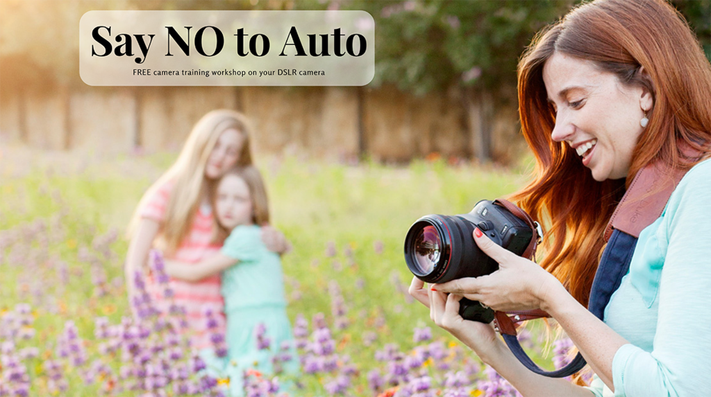 Say NO to Auto DSLR Camera training