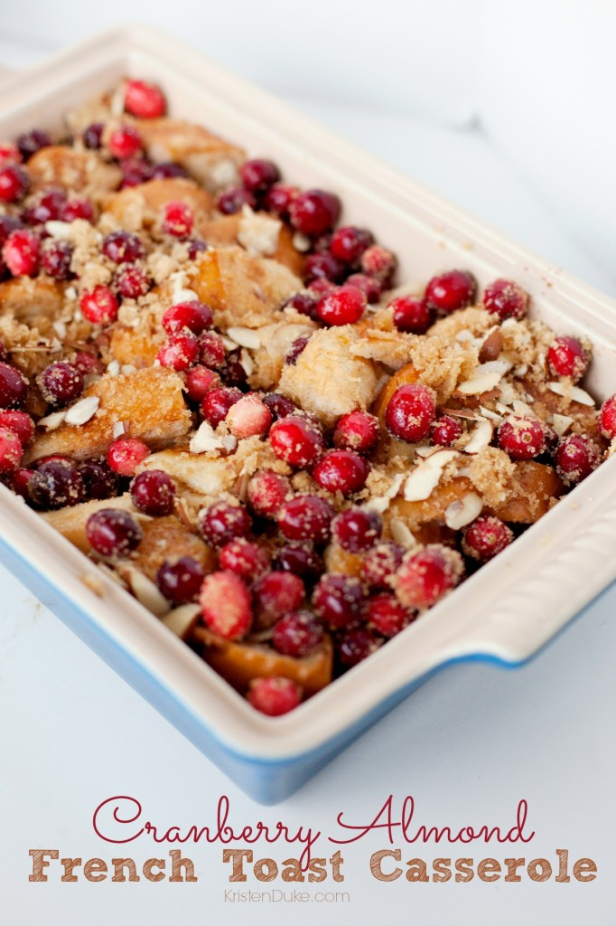 Cranberry Almond French Toast Casserole
