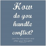 How do you handle conflict