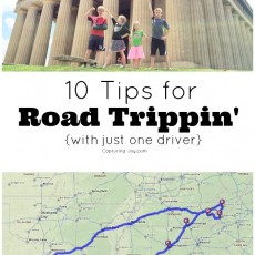 10 Tips for Road Trippin' with just one driver