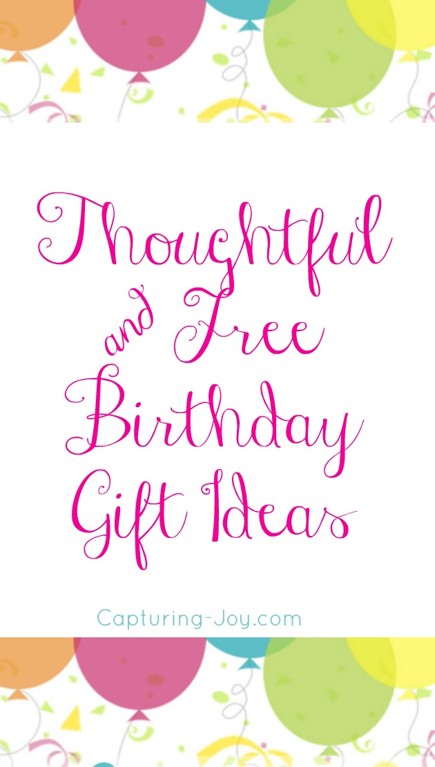 thoughtful and free birthday gift ideas
