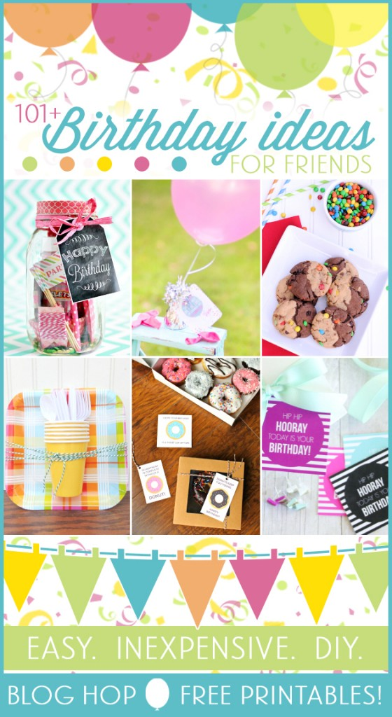 101 easy birthday gift ideas and free printables for Cute small gifts for friends
