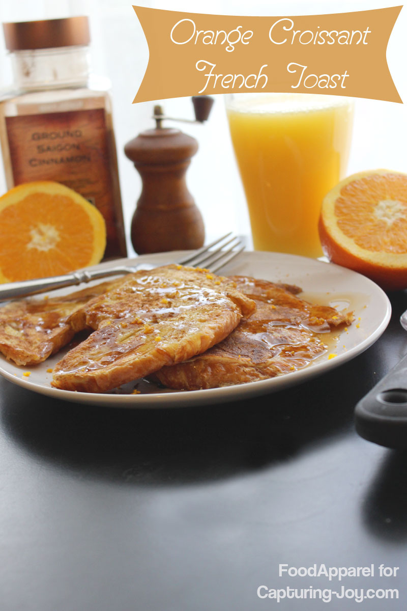 ... Croissant French Toast - great idea for those day-old croissants
