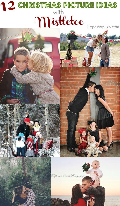 12 Christmas Picture Ideas with Mistletoe| Capturing-Joy.com