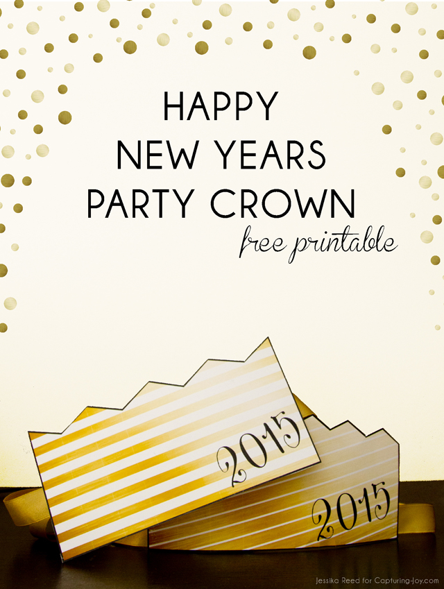 Happy New Year Party Crown Free Printable - Capturing Joy with ...