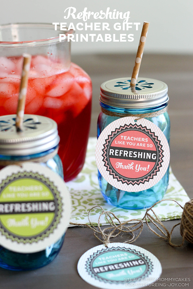 Refreshing Teacher Gift Printables - Capturing Joy with ...