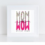Mom is Wow Upside Down_maliacreative (1)