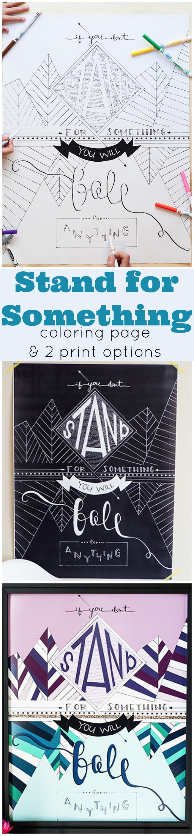 Stand for Something or you will Fall for anything Coloring page and 2 print option printables