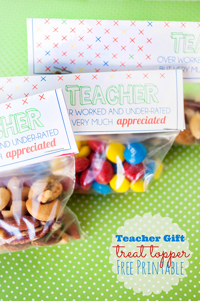 Teacher Gift Treat Topper Printable - Capturing Joy with ...