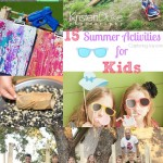 15 Summer Activities for kids! From crafts to family exercise plans!