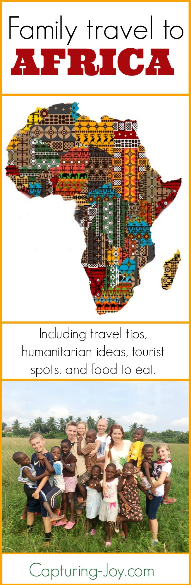 Family travel to Africa including travel tips, humanitarian ideas, tourist spots, and food to eat