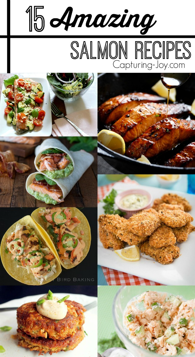 15 Amazing Salmon Recipes! From grilled to baked to tacos and pasta! Capturing-Joy.com