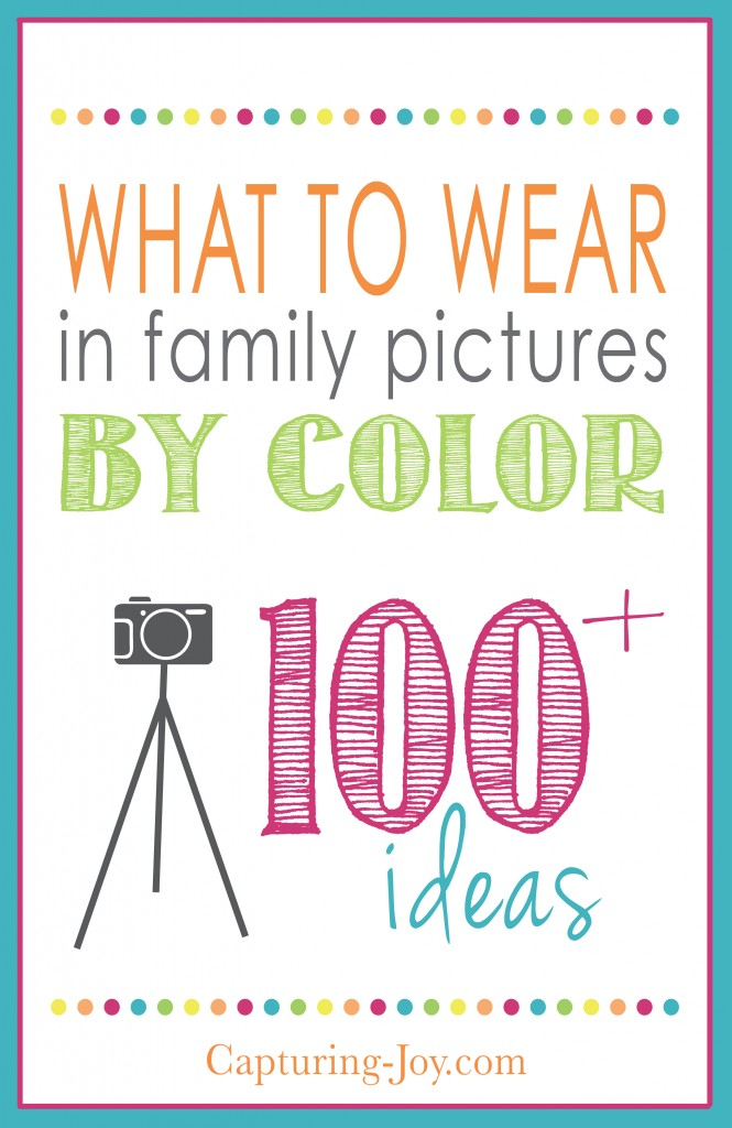 what to wear in family pictures by color capturing joy with