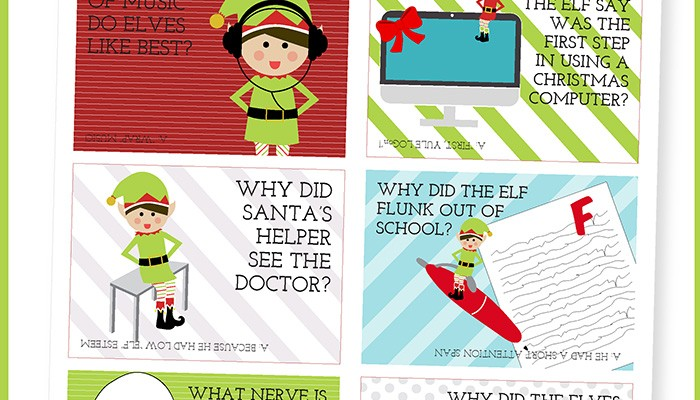 24 days of Elf on a Shelf jokes. Put them in lunches or tape them near an elf or use as gift tags.