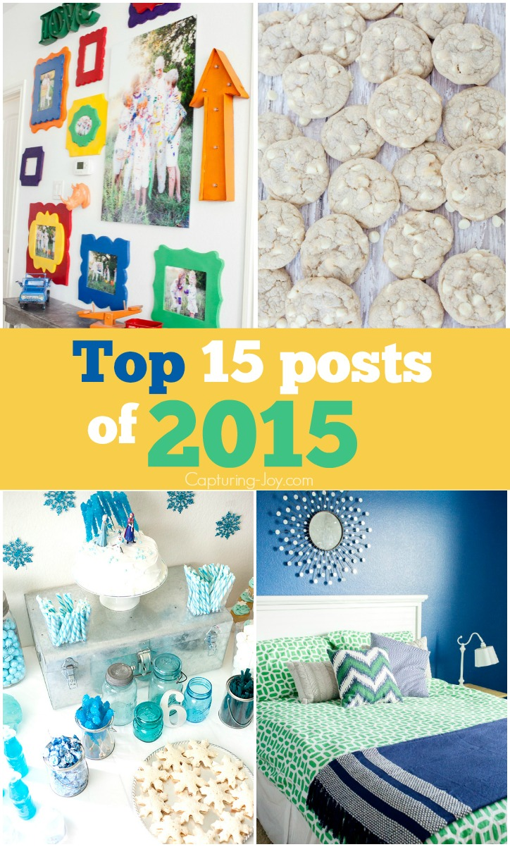 Top 15 posts of 2015 on Capturing-Joy.com