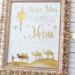 Wise Men Still Seek Him gold foil print