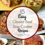 15 Easy Ground Beef Slow Cooker Recipes! Check them all at Capturing-Joy.com