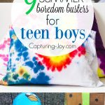 9 Summer boredom busters for teen boys. | Capturing-Joy.com