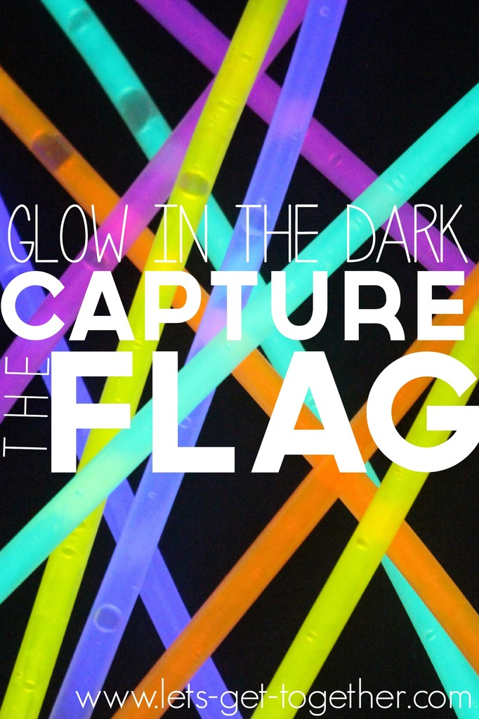 Glow-In-The-Dark-Capture-The-Flag-from-Lets-Get-Together
