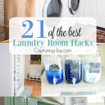 21 of the best laundry room hacks. Creative ways to organize, save time and spruce up your laundry room. | Capturing-Joy.com