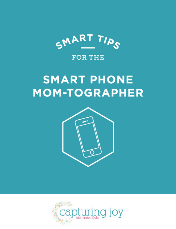 Smart Tips for the Smart Phone Mom-Tographer