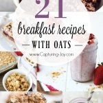 21 amazing breakfast recipes with oats