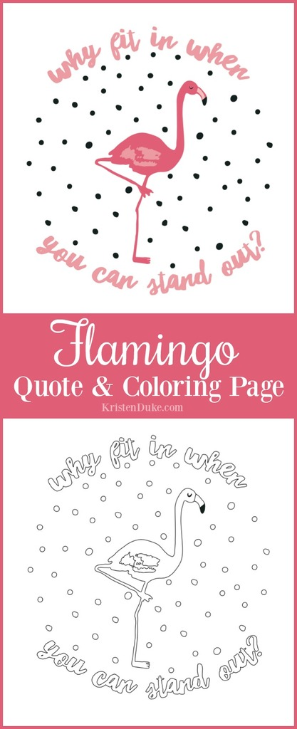Flamingo Inspirational Quote and Coloring Page