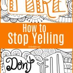 How to Stop Yelling
