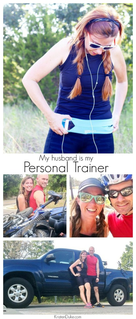 My husband is my personal trainer