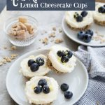 No Bake Lemon Cheesecake Cups