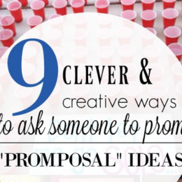 Promposal Ideas: How to ask someone to Prom