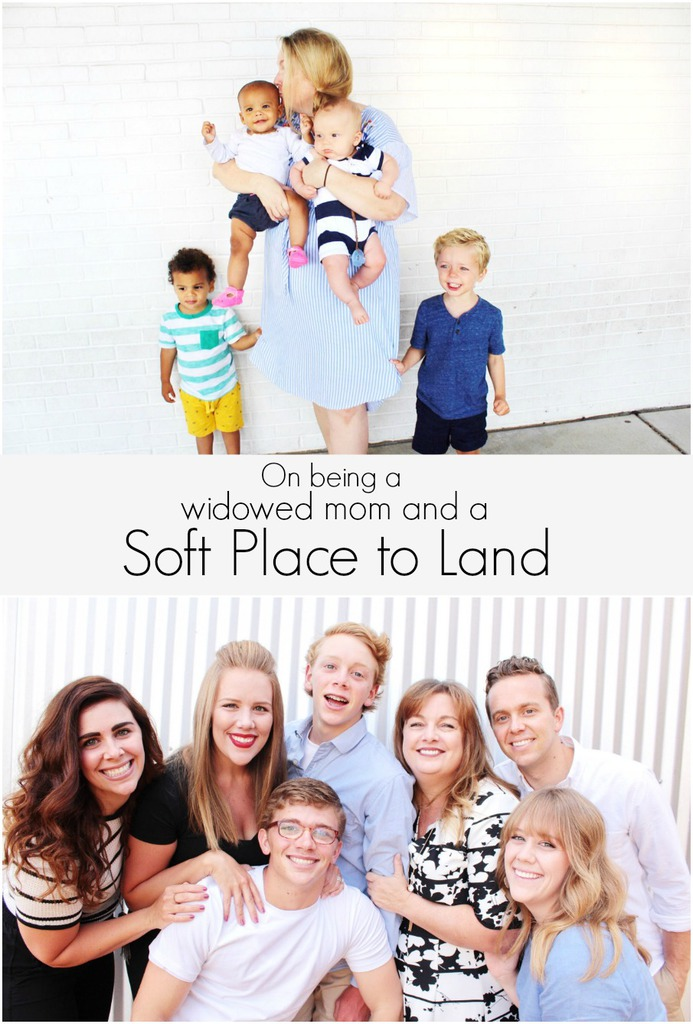 Widowed Mom and a Soft Place to Land