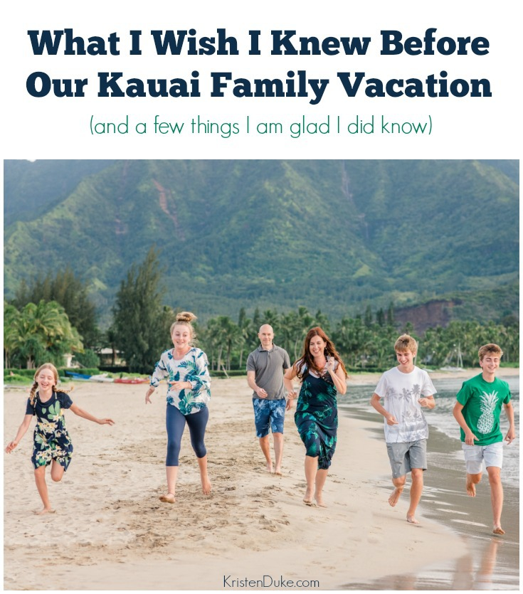 What I Wish I Knew Before Our Kauai Family Vacation