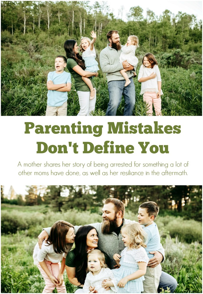Parenting Mistakes Don't Define You // A story of how a mother got arrested for child abuse or child neglect doing what a lot of mothers have done.