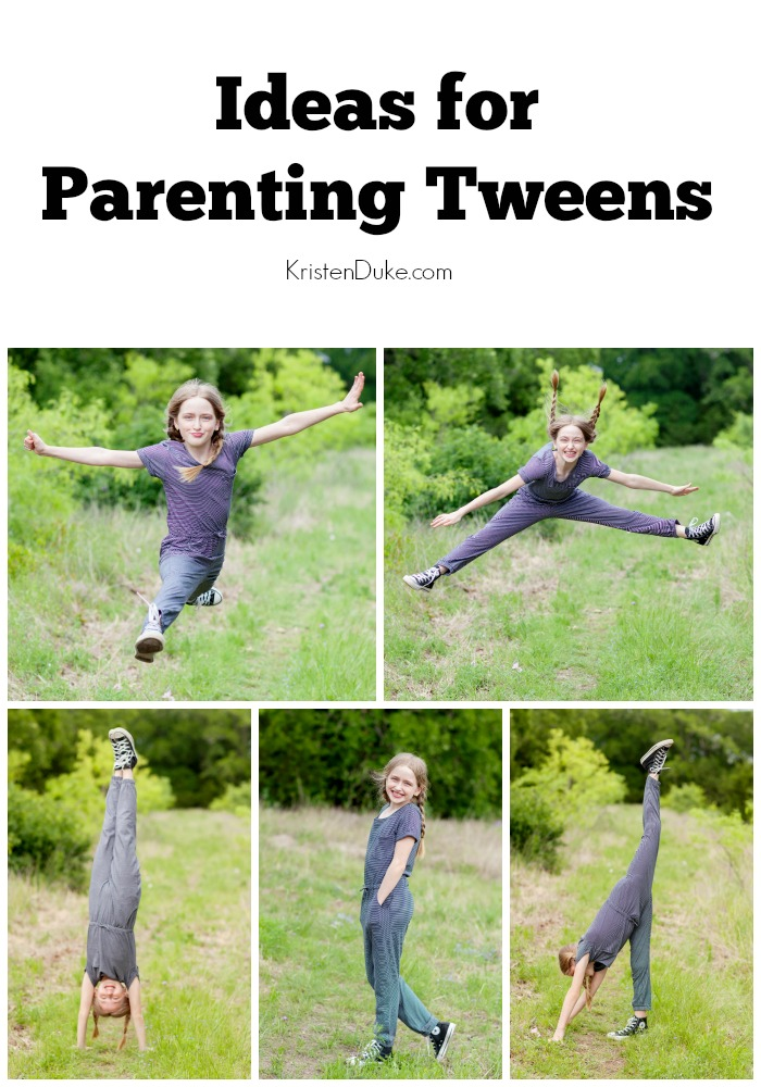 Ideas for Parenting Tweens