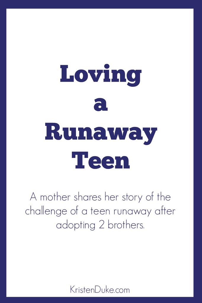 Loving a runaway teen
